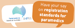Have your say on national standards for paramedics.
